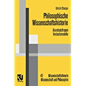 Philosophische Wissenschaftshistorie: Grundsatzfragen / Verlaufsmodelle