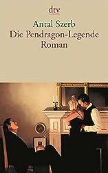 Die Pendragon-Legende: Roman