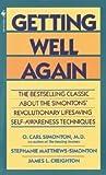 Getting Well Again by O. Carl Simonton (1978-04-01)