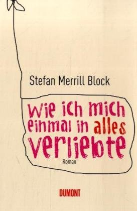 Buchcover Wie ich mich einmal in alles verliebte: Roman