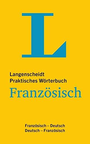 Langenscheidt Praktisches Wörterbuch Französisch: Französisch - Deutsch/Deutsch - Französisch