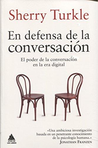 En defensa de la conversación (Ático de los Libros) por Sherry Turkle