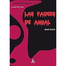 Las fauces de Amial (Colección Laurisilva nº 10)
