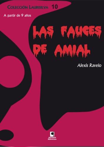 Las fauces de Amial (Colección Laurisilva nº 10) par Alexis Ravelo Betancor