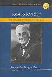 Roosevelt - The Soldier Of Freedom - 1940-1945