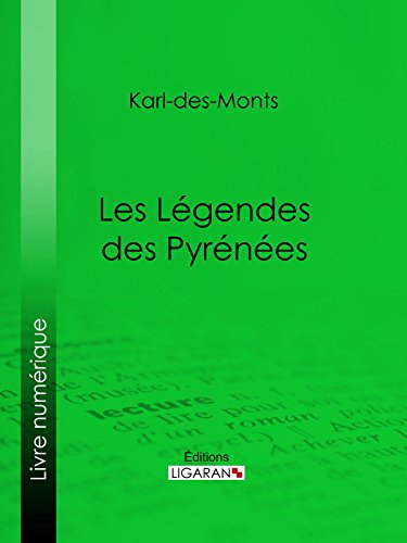 Les Légendes des Pyrénées