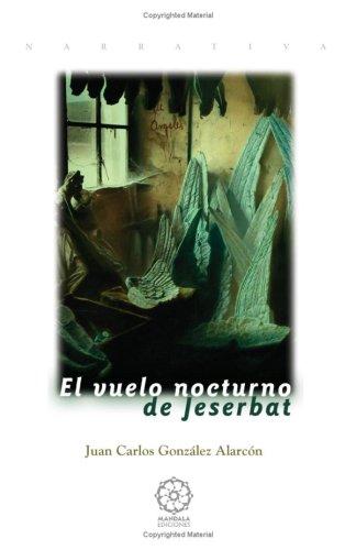 El Vuelo Nocturno De Jeserbat por Unknown