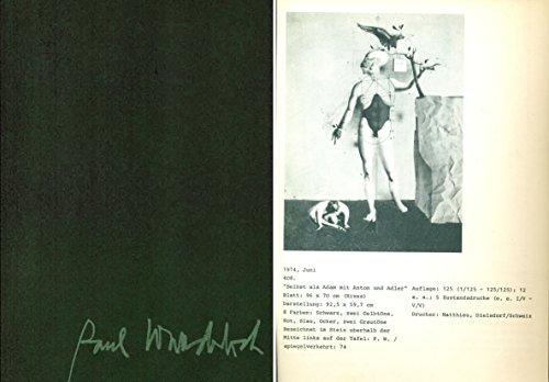 Paul Wunderlich: Die graphischen Zyklen. Die Radierungen 1948-1974. Die Lithographien von März 1971...