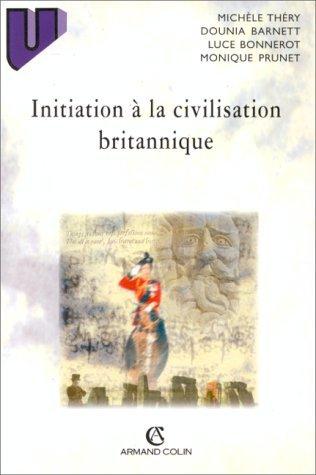 Initiation à la civilisation britannique, 4e édition