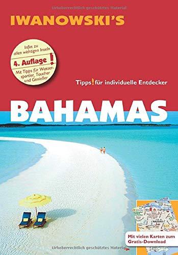Bahamas - Reiseführer von Iwanowski: Individualreiseführer mit Karten-Download (Reisehandbuch) (2015 Reiseführer Kanada)