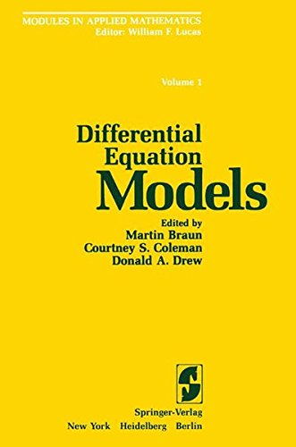 Differential Equation Models: 001 (Modules in Applied Mathematics)