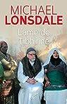 L'âme de Tibhirine par Lonsdale