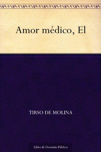 Amor médico, El por Tirso de Molina