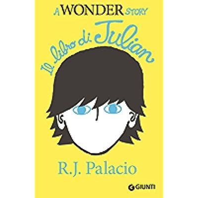 Download Il Libro Di Julian A Wonder Story Pdf Free Willisanderson