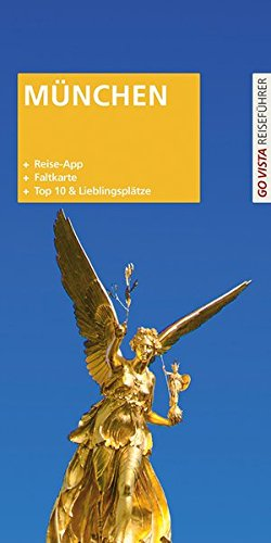 GO VISTA Plus: Reiseführer München (Mit App und Faltkarte)