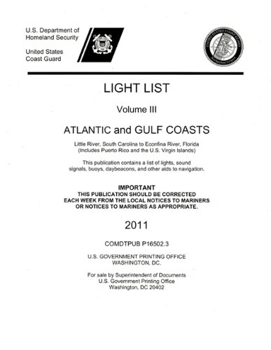 light-list-2011-v-3-atlantic-and-gulf-coasts-little-river-south-carolina-to-econfina-river-florida-i