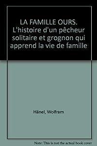 """Afficher """"Famille ours (La)"""""""