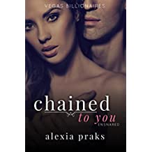 Chained to You, Vol. 3: Ensnared (Vegas Billionaires) (English Edition)