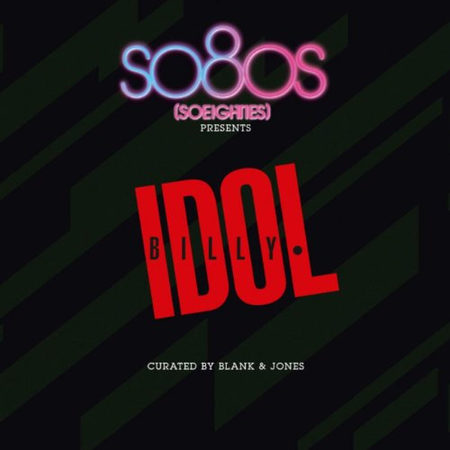 So80s Presents Billy Idol - Curated By Blank & Jones
