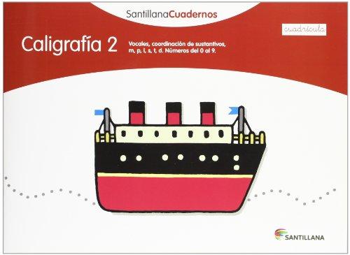 CALIGRAFIA 2 CUADRICULA SANTILLANA CUADERNOS - 9788468012544