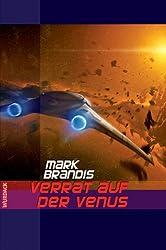 Mark Brandis - Verrat auf der Venus (Weltraumpartisanen 2)