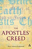[(The Apostles' Creed)] [By (author) Piotr Ashwin-Siejkowski] published on (July, 2009)