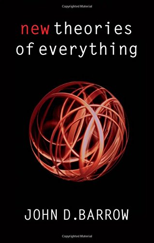 New Theories of Everything: The Quest for Ultimate Explanation