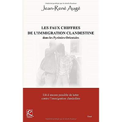 LES FAUX CHIFFRES DE L'IMMIGRATION CLANDESTINE dans les Pyrénées-Orientales