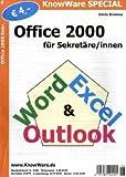 Office 2000 für Sekretäre/innen
