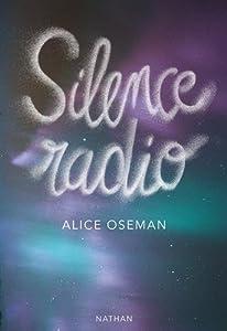 vignette de 'Silence radio (Alice Oseman)'