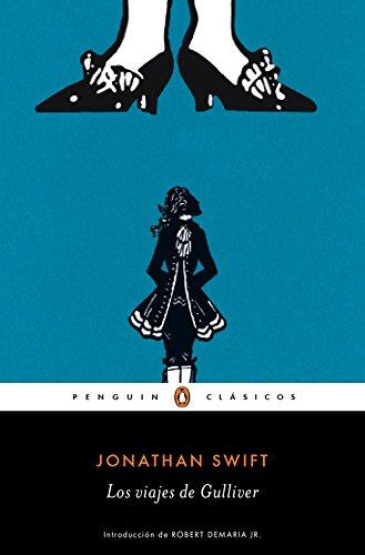 Los viajes de Gulliver (PENGUIN CLÁSICOS) por Jonathan Swift