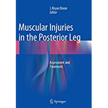 Muscular Injuries in the Posterior Leg: Assessment and Treatment