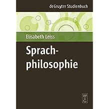 Sprachphilosophie (De Gruyter Studienbuch)