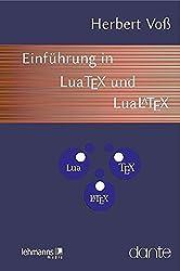 Einführung in LuaTeX und LuaLaTeX