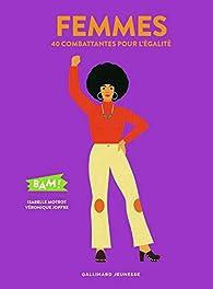 Femmes : 40 combattantes pour l'égalité par Isabelle Motrot