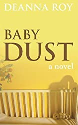 Baby Dust: A Book about Miscarriage