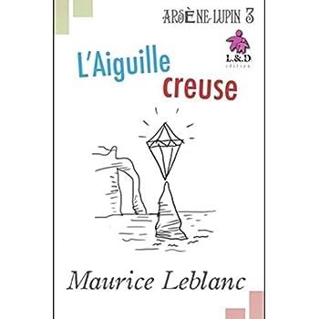 L'Aiguille creuse - Arsène Lupin: Arsène Lupin, Gentleman-Cambrioleur 3