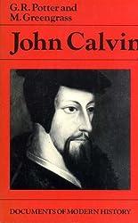 John Calvin (Documents of Modern History)