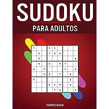 Sudoku Para Adultos: 300 Sudoku Fáciles, Medios, Difíciles, Muy Difíciles y Extremos para Adultos con Soluciones