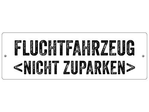 Interluxe Kunststoffschild Autoschild FLUCHTFAHRZEUG witziges Geschenk, kein Aufkleber!