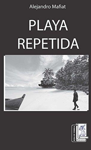 Playa Repetida por Alejandro Mafiat