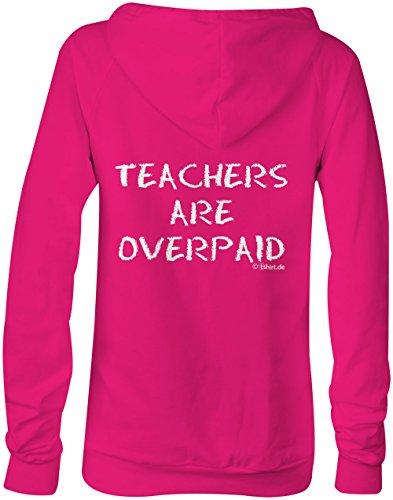 teachers are overpaid ★ Confortable veste pour femmes ★ imprimé de haute qualité et slogan amusant ★ Le cadeau parfait en toute occasion pink