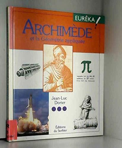 Archimède et la géométrie appliquée par Jean-Luc Dorier