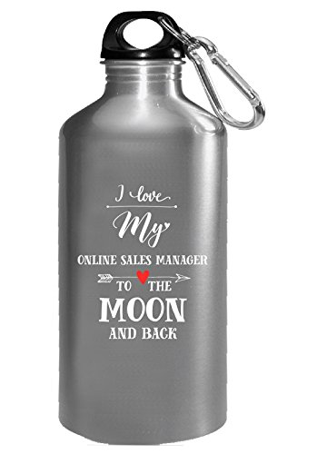 "Wasserflasche mit Aufschrift""I Love My Online Sales Manager To The Moon And Back"""