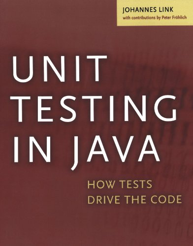Unit Testing in Java: How Tests Drive the Code (The Morgan Kaufmann Series in Software Engineering and Programming) (Java-unit-tests)