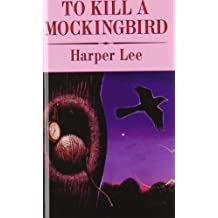 To Kill a Mockingbird Reprint edition by Lee, Harper (2008) Library Binding