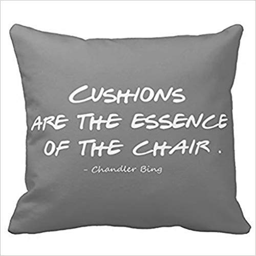 s Quote Pillow Case Chandler Bing Funny Cushion Case for Sofa,Bed,Chair,Bedding,Cover Size:20 x 20 Inch(50cm x 50cm) ()