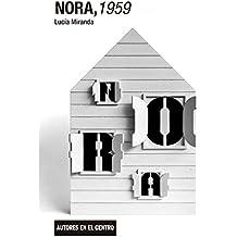 Nora, 1959 (Autores en el centro)