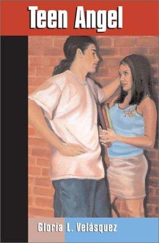 [EPUB] Teen angel (roosevelt high school (paperback)) by gloria velasquez (2003-05-01)