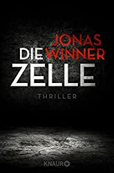 Die Zelle: Thriller